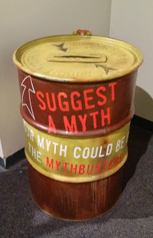 Mythbusters The Explosive Exhibit - Suggest a Myth